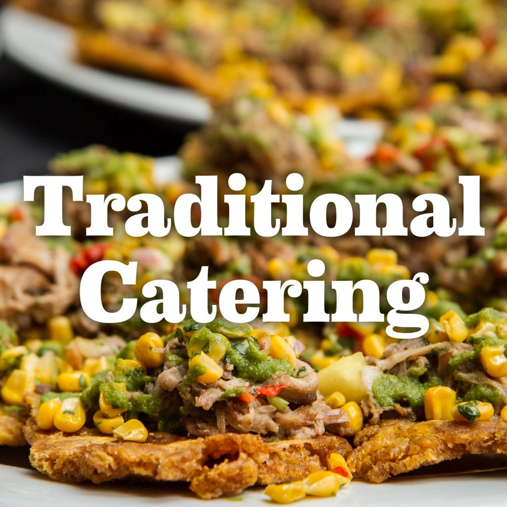 Traditional Catering